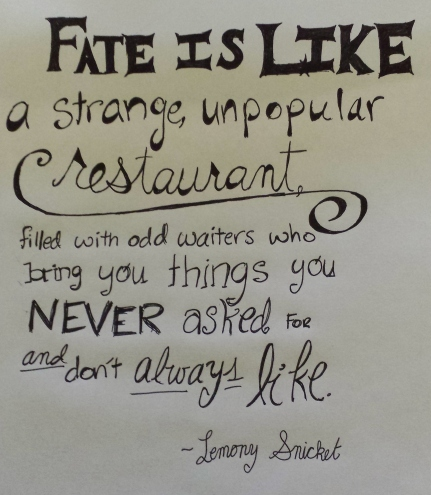 --Lemony Snicket