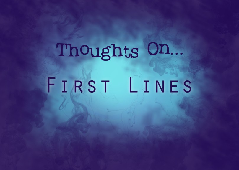 thoughts on first lines