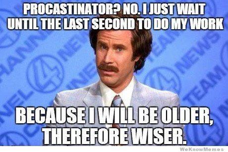 procrastinate