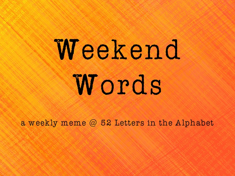 weekend words pic