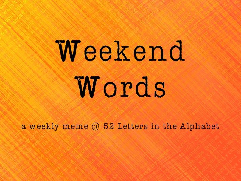weekend words pic