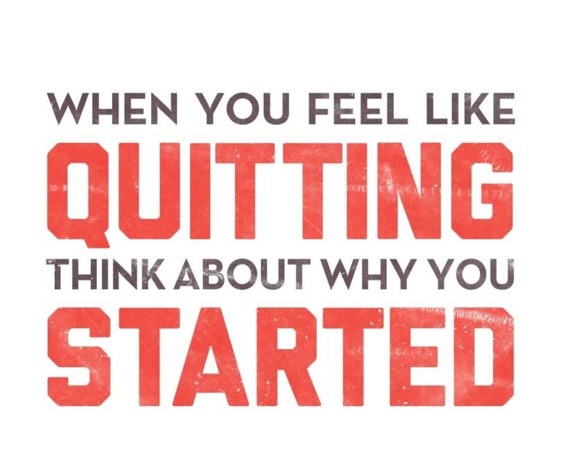 feel like quitting