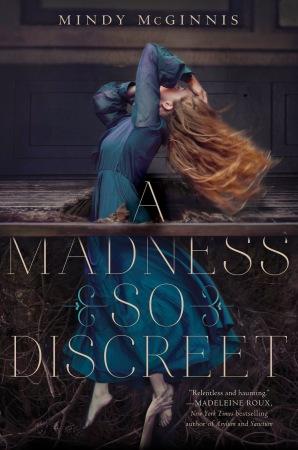 cover a madness so discreet
